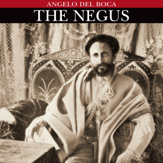 The Negus | Angelo Del Boca