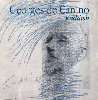 Georges de Canino  |  Kaddish